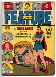 Feature Comics #111 1947- DOLL MAN- Undertaker G