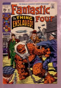 FANTASTIC FOUR #91 1969- THE THING ENSLAVED-JACK KIRBY FN/VF