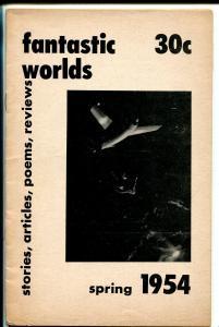 Fantastic Worlds #6 1954-Robert Silverberg-sci fi & horror zine-FN