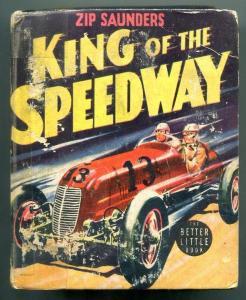Zip Saunder's King of the Speedway Big Little Book #1465
