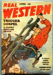 Real Western Pulp April 1949- Trigger Gospel- Harry Sinclair Drago FN