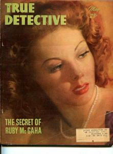 TRUE DETECTIVE -MAY 1947-MURDER-VICE-ROBBERY-RAPE-POISON-good/vg G/VG