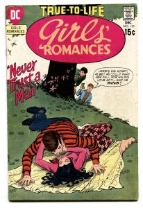 GIRLS' ROMANCES #153-comic book D.C. ROMANCE-Never Trust A Man!