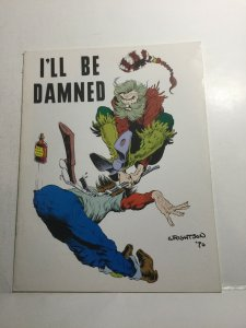 I'll Be Damned Volume 1 Issue 4 Nm Near Mint Magazine