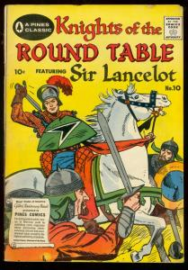 Knights Of The Round Table #10 1957- Pines Classic- Sir Lancelot VG