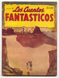 Los Cuentos Fantasticos #31 1951- Mexican Pulp- Bradbury