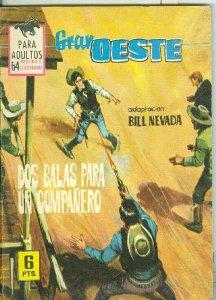 Gran Oeste numero 330: Dos balas para un compañero