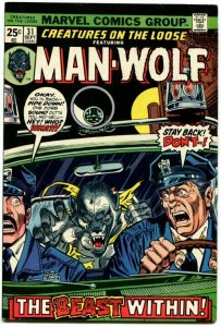 Creatures On The Loose #31 (7.0) 1974 Man-Wolf Bronze Age Marvel ID001
