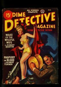 Dime Detective August 1947- showgirl cover- Robert Turner -VG