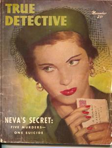 True Detective-11/1950-Crime Pulp-Neva's Secret: Five Murders-One Suicidel