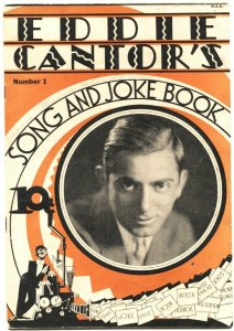 EDDIE CANTOR'S SONG AND JOKE BOOK-FIRST ISSUE-1930-GAGS-HUMOR-BLACK FACE ART