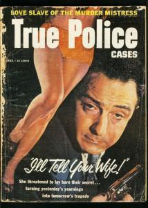 TRUE POLICE CASES APRIL 1957-CAGE OF LUST-HOPHEAD-TRUE CRIME FR