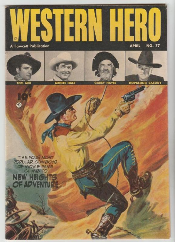 Real Western Hero #77 (Apr-49) VF/NM High-Grade Hopalong Cassidy, Monte Hale,...