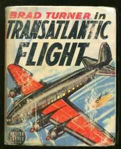 BRAD TURNER-BIG LITTLE BOOK-#1425-1939-TRANSATLANTIC FLIGHT-ROBERT JENNY-good
