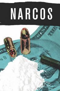 NARCOS (2019 IDW) #1 PRESALE-07/31