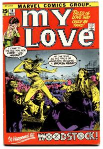 MY LOVE #14 1971- Woodstock Issue! LOVE ROMANCE MARVEL-comic book