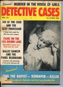DETECTIVE CASES-JUNE 1962-SPICY-MURDER-KIDNAP-RAPE-poor P