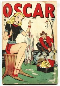 Oscar #25 1947-Marvel-spicy fishing cover-Wolverton-Good Girl Art-G/VG
