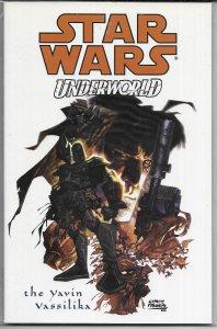 Star Wars  : Underworld -- The Yavin Vassilika TPB VF