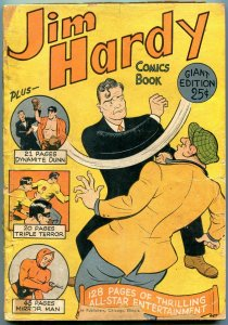 Jim Hardy #1 1944- 25 cent giant- Mirror Man- Triple Terror G-