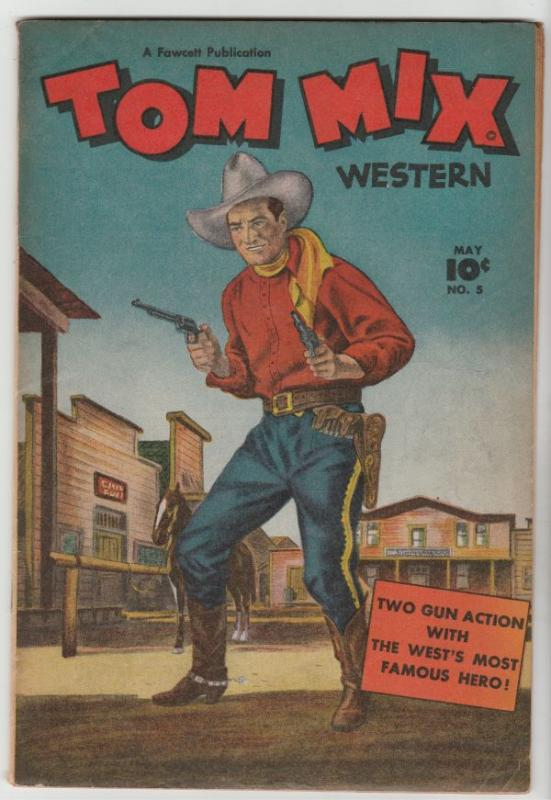 Tom Mix Western #5 (May-48) FN/VF+ High-Grade Tom Mix