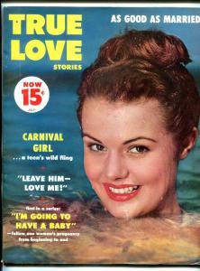 True Love Stories July 1956- Carnival Girl- Pregnancy- VF-