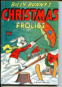 Billy Bunny's Christmas Frolic #1 1952-Farrell-1st issue-surreal art-VG