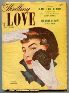 Thrilling Love Pulp May 1953- Blame It On the Moon- Arms of Love VG-