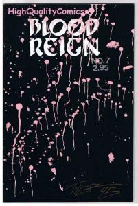 BLOOD REIGN #7, VF+, Signed Tim Tyler, Fathom Press, 1992, more indies in store