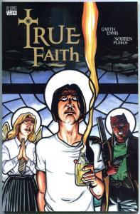 TRUE FAITH #1, NM+, 1997, Garth Ennis, Warren Pleece, more Vertigo in store