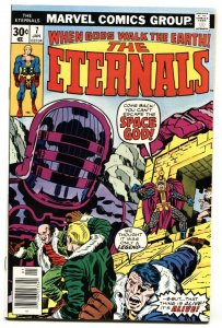 THE ETERNALS #7 1976 1st THE ONE ABOVE ALL NM-