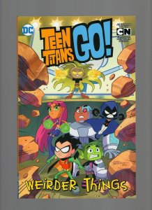 Teen Titans Go! Weirder Things TPB Trade Paperback