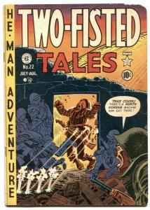 Two-Fisted Tales #22 1951- EC War comic- Wally Wood- Kurtzman VG