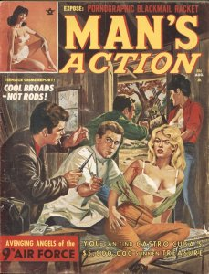 MAN'S ACTION 8/1963-WOUNDED GUN MOLL INJECTION-CHEESECAKE-EXPLOITATION-PULP