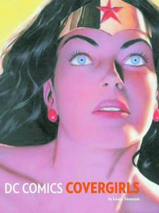 DC COMICS COVERGIRLS HC, Wonder Woman, Catwoman, ALEX ROSS, Still factory sealed