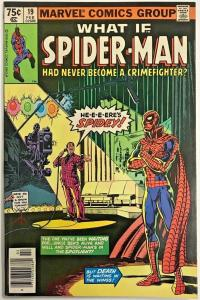 WHAT IF#19 FN/VF 1980 SPIDER-MAN MARVEL BRONZE AGE COMICS