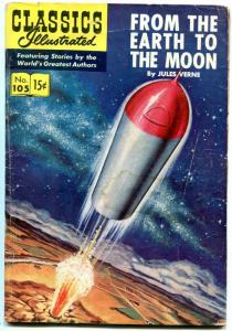 Classics Illustrated  #105 HRN 106-FROM THE EARTH TO THE MOON-VERNE-SCI-FI-v-g