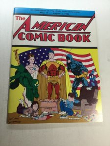 The American Comic Book An Exhibition At The Ohio State University Nm Near Mint
