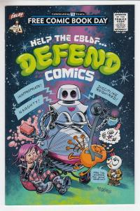 Help the CBLDF Defend Comics Unstamped NM- FCBD 2016