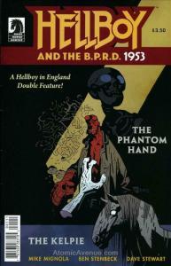 Hellboy and the B.P.R.D.: 1953—The Phantom Hand & the Kelpie #1 FN; Dark Horse |