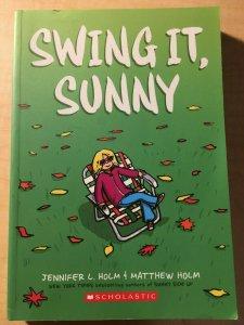 Swing It, Sunny Scholastic Comic Book TPB Graphic Novel Jennifer and Matt MFT2