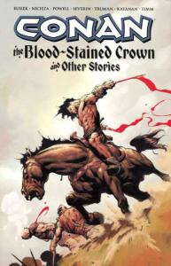 Conan (2004 series) The Blood-Stained Crown and Other Stories #1, VF- (Stock ...