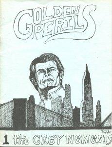 GOLDEN PERILS #1-SUMMER 1985-FEATURES ON THE AVENGER PULP MAGAZINE--HISTORIC