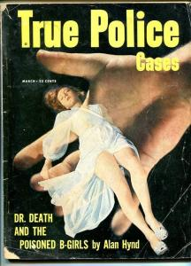 TRUE POLICE CASES MARCH 1951-G-SPICY-MURDER-RAPE-ORGIES-POISON G