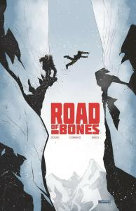ROAD OF BONES (2019 IDW) #2 PRESALE-06/26