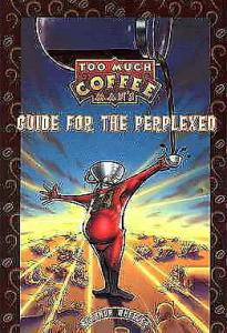 Too Much Coffee Man's Guide for the Perplexed TPB #1 VF/NM; Dark Horse | save on