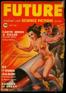 Future Science Fiction Pulp #2 July 1950- Spicy cover- Bryce Walton FAIR