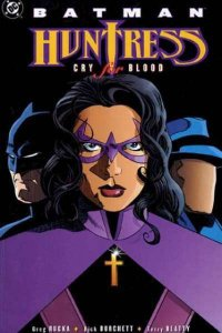 Batman/Huntress: Cry for Blood Trade Paperback #1, NM- (Stock photo)