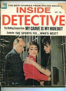 INSIDE DETECTIVE-OCT. 1963-HONEYMOON CELL-BULLET-BOGUS-GRAVE-STRANGER FR/G