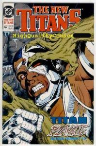 NEW TITANS #62 63 64, NM+, Wolfman, Perez, Plague, DeathStroke, more in store